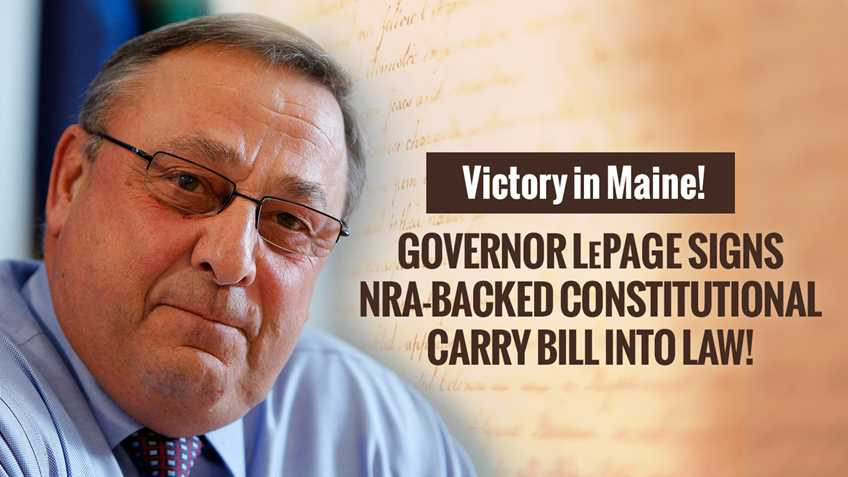 Maine Governor LePage signs NRA-backed bill for Permitless carry