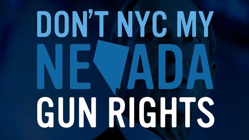 Help Stop the Bloomberg Gun Control Initiative in Nevada!