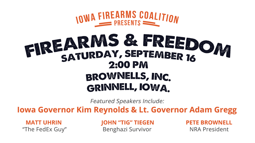 """Don't Forget to Join us for """"Firearms and Freedom"""" in Grinnell this Saturday!"""
