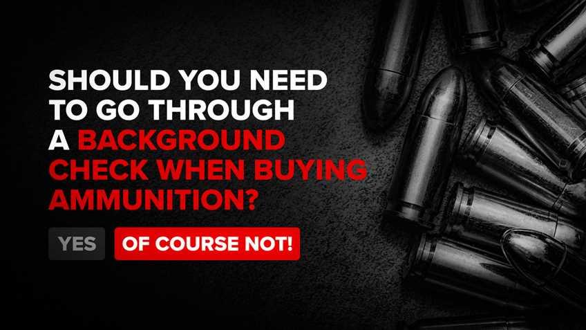 "Anti-gun AGs Push So-called ""Universal"" Background Checks for Ammunition"