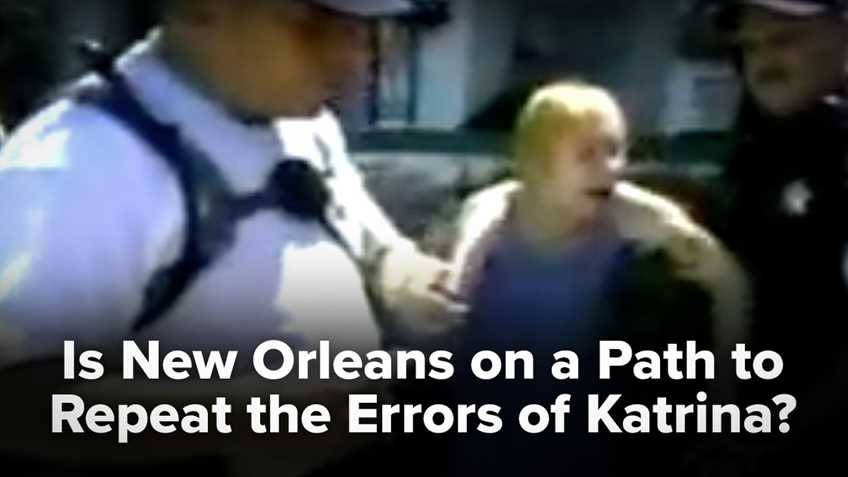 Is New Orleans on a Path to Repeat the Errors of Katrina?