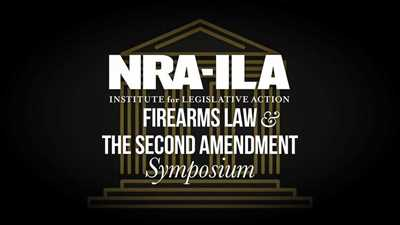 Join Us for the 2020 Virtual NRA-ILA Firearms Law & The Second Amendment Symposium on Friday, December 11th