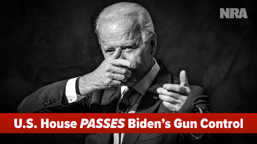 U.S. House Bows to Biden, Passes Legislation to Cancel Your RIGHT to Obtain a Firearm